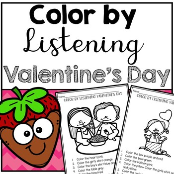 Valentine's Day Color by Listening (A Following Directions Activity)