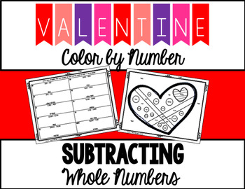 Valentine's Day Color by Number - Subtracting Whole Numbers