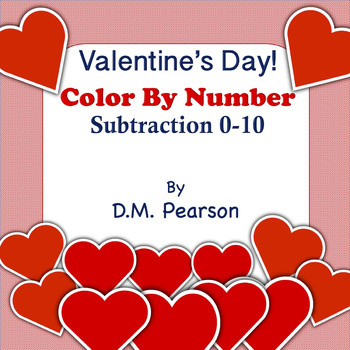Valentine's Day Color by Number Subtraction 0-10