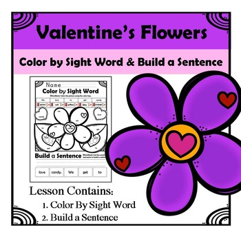 Valentine's Day - Color by Sight and Build a Sentence
