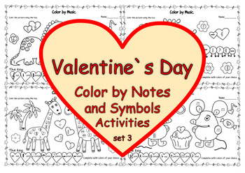 Valentine`s Day: Color by note and Symbol Activities (set 3)