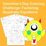 Valentine's Day Coloring Challenge: Factoring Quadratic Equations