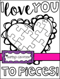 """I Love You to Pieces"" Valentine's Day - Coloring Page!"
