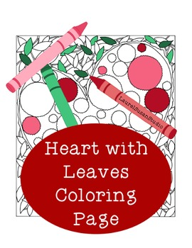 Valentine's Day Coloring Page, Bulletin Board, Holiday Heart Leaf