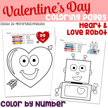 Valentine's Day Coloring Pages / Color By Number /  February Activities