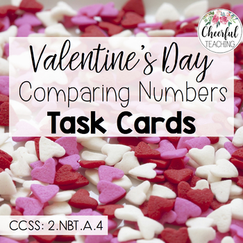 Valentine's Day Comparing Numbers Task Cards