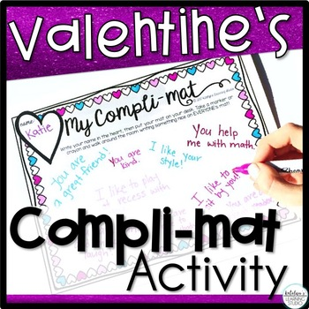 Valentine's Day Compli-mat Activity and Compliment Lesson Plan