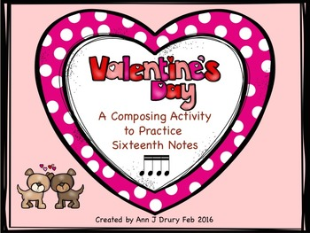 Valentine's Day Composing Worksheets - Sixteenth Notes