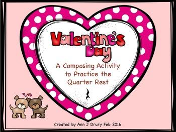 Valentine's Day Composing Worksheets - Quarter Rests