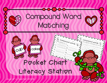 Valentine's Day Compound Word Pocket Chart Literacy Station