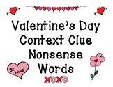 Valentine's Day Context Clue Nonsense Words