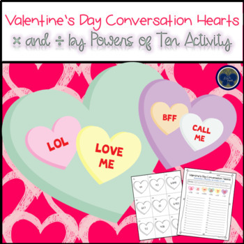 Valentine's Day Conversation Hearts Powers of Ten Worksheet