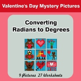 Valentine's Day: Converting Radians To Degrees - Math Myst