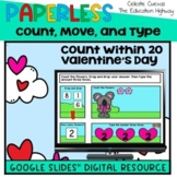 Valentine's Day Count within 20   Count, Move, and Type