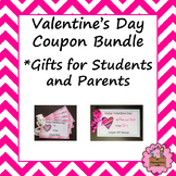 Valentine's Day Coupon Bundle  -Gifts for Students and Parents
