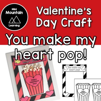 Valentine's Day Craft- You make my heart pop!