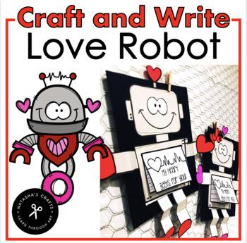 Valentine's Day Craft - Love Robot