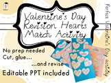 Valentine's Day Craft - Revision Hearts Match Activity + Editable PPT