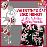 Valentine's Day Craft - Sock Monkey