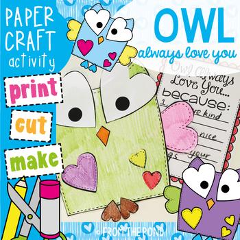 Valentine's Day Craftivity - Owl Always Love You craft + writing