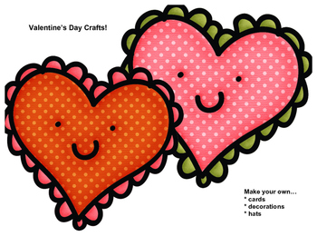 Valentine's Day Crafts! Make a card, hat, or decorations!