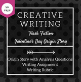 Valentine's Day Creative Writing Activity: Origin Story/Flash Fiction