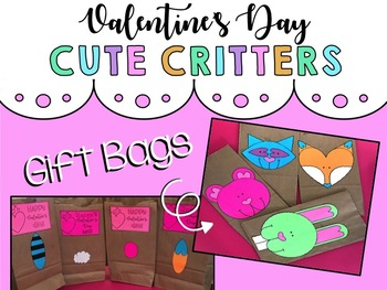 Valentine's Day Cute Critter Gift Bag Craft