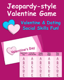 Valentine's Day & Dating Social Skills Jeopardy Style Game - Powerpoint