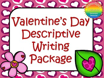 Valentine's Day Descriptive Writing Package