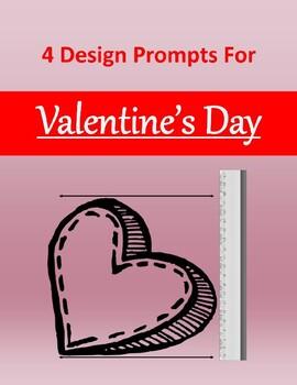 Valentine's Day Design Prompt 4 Pack .DOC - Design Thinking - IB MYP STEM