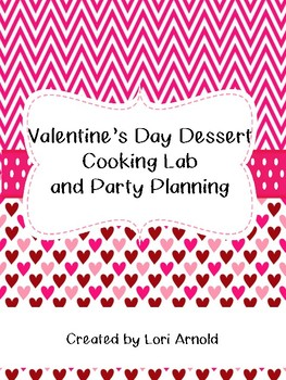Valentine's Day Dessert/Snack Lab