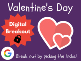 Valentine's Day - Digital Breakout! (Escape Room, Brain Break, Scavenger Hunt)