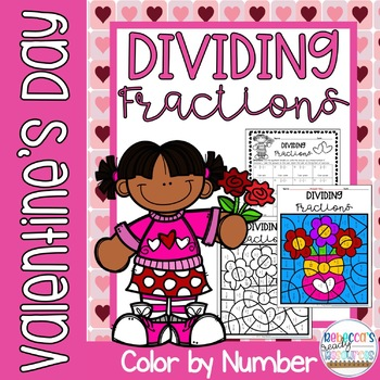 Valentine's Day Dividing Fractions Color by Number
