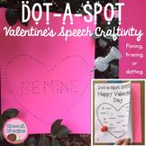 Valentine's Day Dot a Spot Speech Therapy Pokey Art Craft