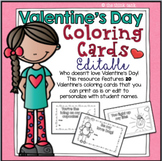 Valentine's Day EDITABLE Coloring Cards