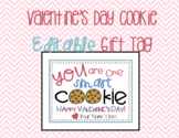 Valentine's Day EDITABLE Cookie Gift Tag for Students