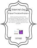 Valentine's Day Elapsed Time Word Problems With and Withou