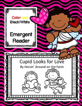 Valentine's Day - Emergent Reader (Cupid Looks for Love)