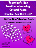Valentine's Day Emotion Inferencing Cut and Paste:  How Does Your Heart Feel?