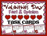 Valentine's Day Fact and Opinion Task Cards