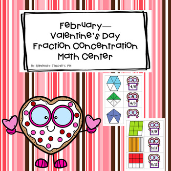 Valentine's Day/February Fraction Concentration Math Center