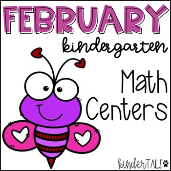 Valentine's Day {February} Math Centers for Kindergarten