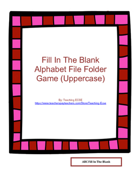 Valentine's Day File Folder: ABC/abc fill in the blank