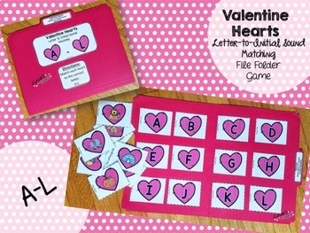 Valentine's Day File Folder Game: Letter to Initial Sound Matching A-L