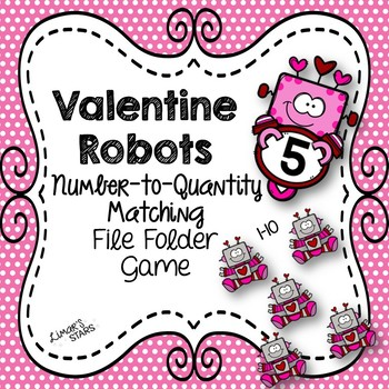 Valentine's Day File Folder Game: Number to Quantity 1-10