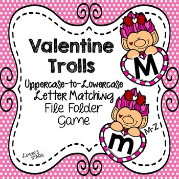 Valentine's Day File Folder Game: Uppercase to Lowercase M-Z