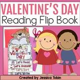 Valentine's Day Activities- Valentine's Day Reading Flip Book