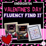 Valentine's Day Fluency Find It (Kindergarten)