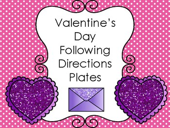 Valentine's Day Following Directions Plates
