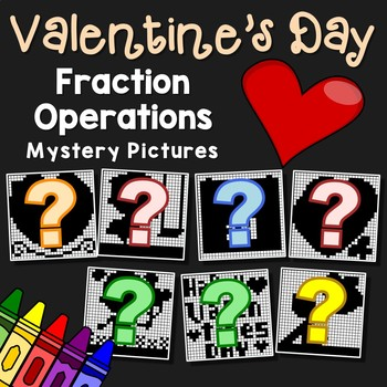 Valentine's Day Fraction Operations Mystery Pictures
